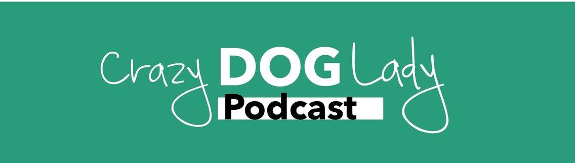 Crazy Dog Lady Podcast - immagine di copertina