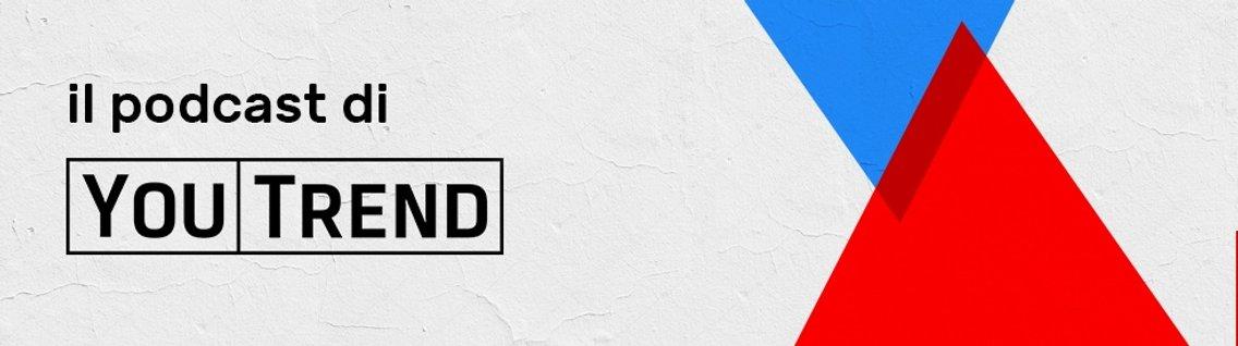 Il podcast di YouTrend - Cover Image