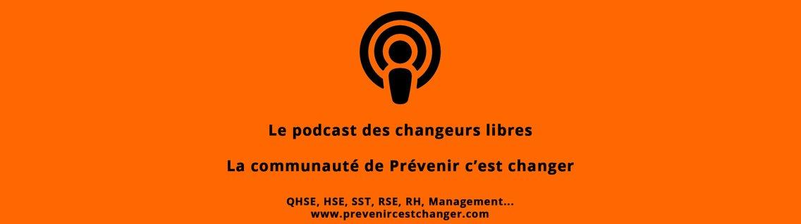 Prévenir c'est changer : Développeur de culture QHSE - RSE - Management - Cover Image