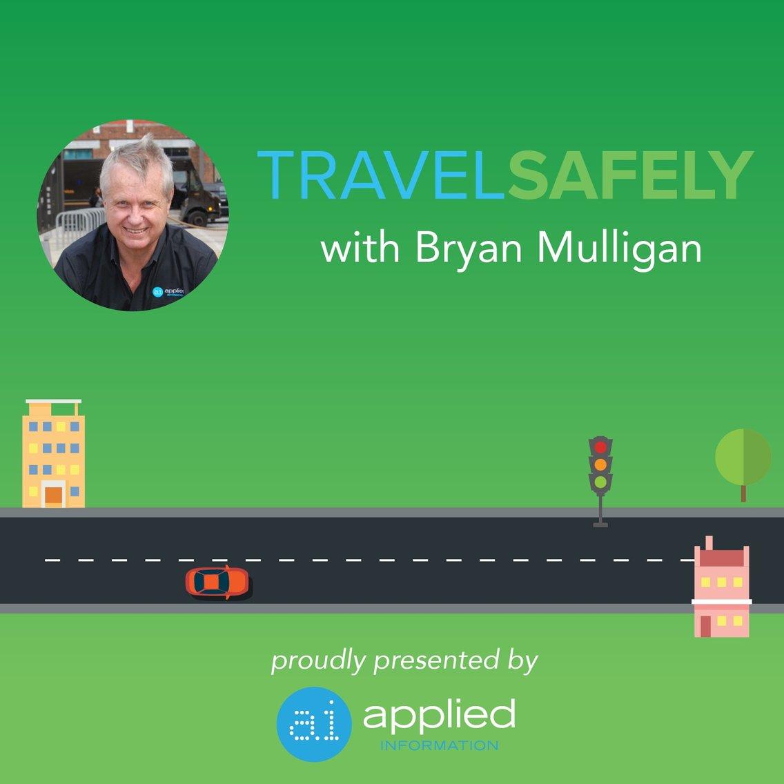TravelSafely with Bryan Mulligan - imagen de portada