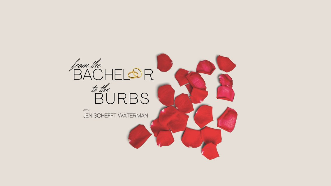 From The Bachelor To The Burbs - Cover Image