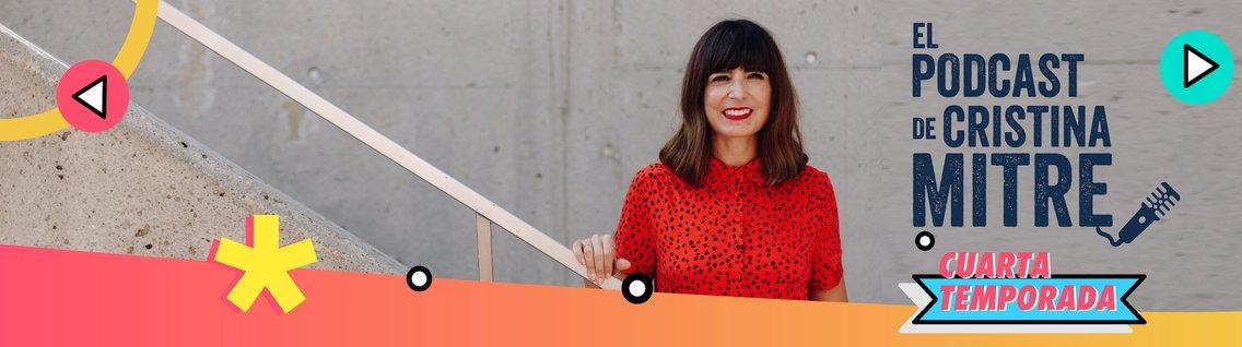 El podcast de Cristina Mitre - imagen de portada