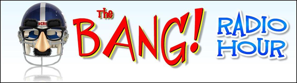 The Bang Radio Hour - imagen de portada