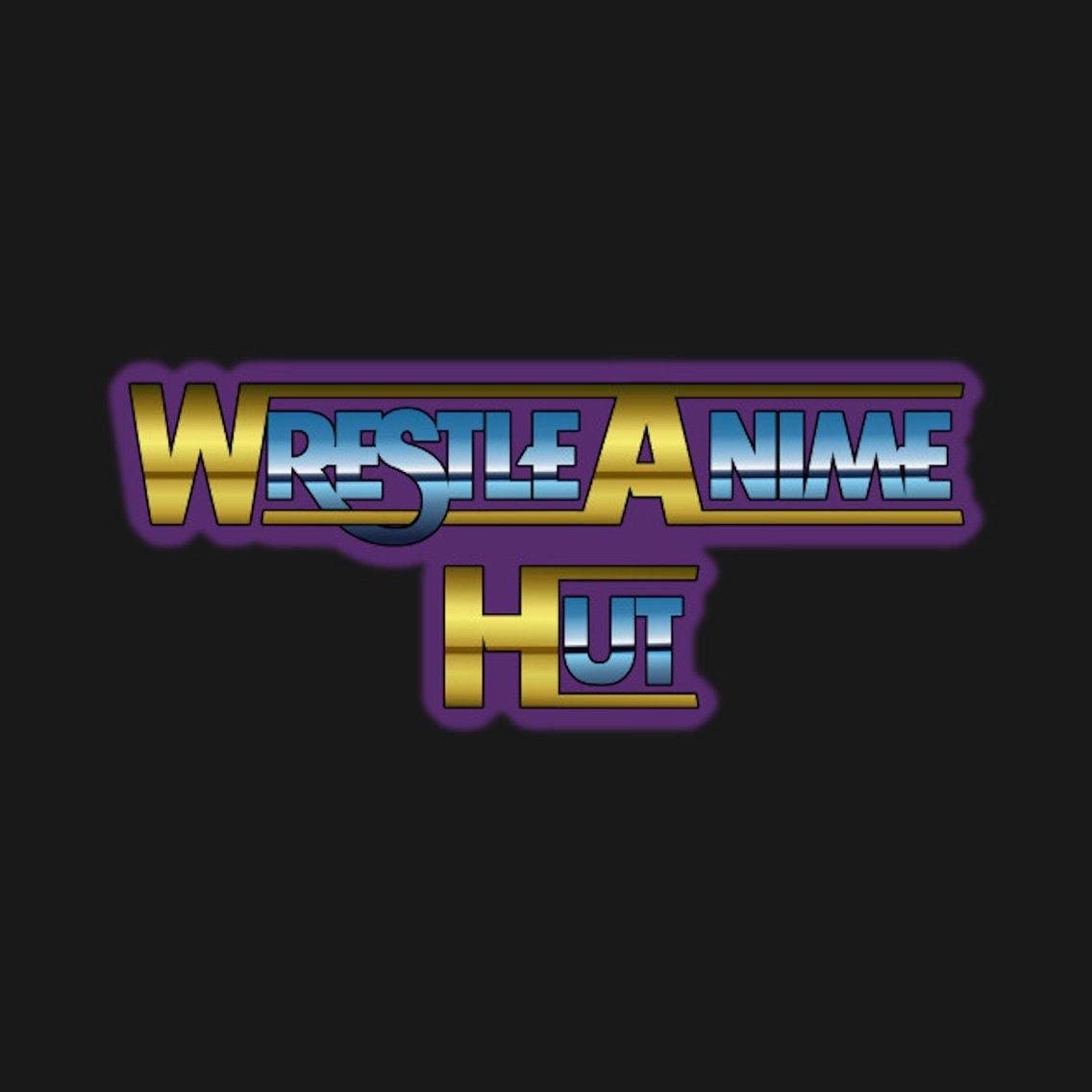 Wrestle-Anime Hut - immagine di copertina