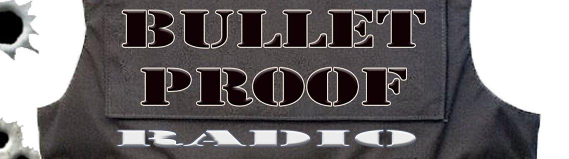 Bulletproof Radio - imagen de portada