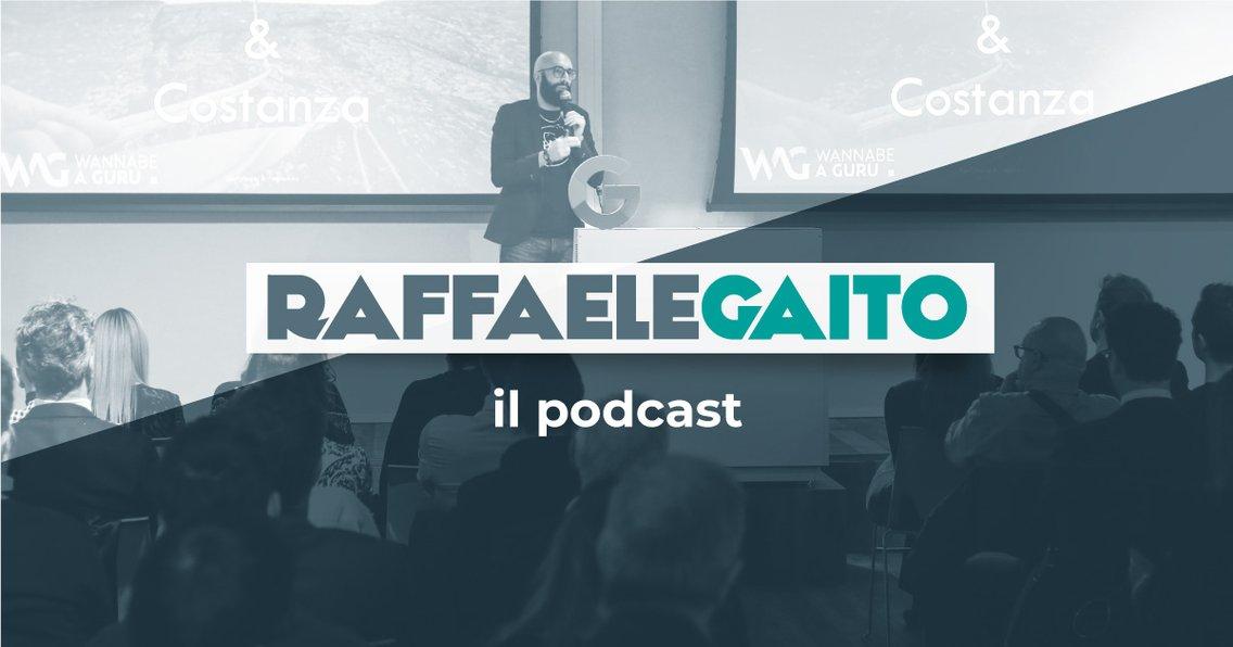 Raffaele Gaito, il podcast. - Cover Image
