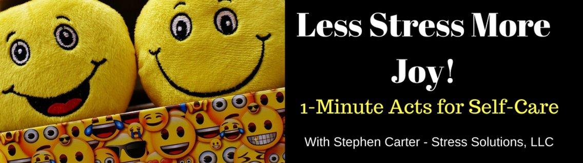 Less Stress More Joy! - Cover Image