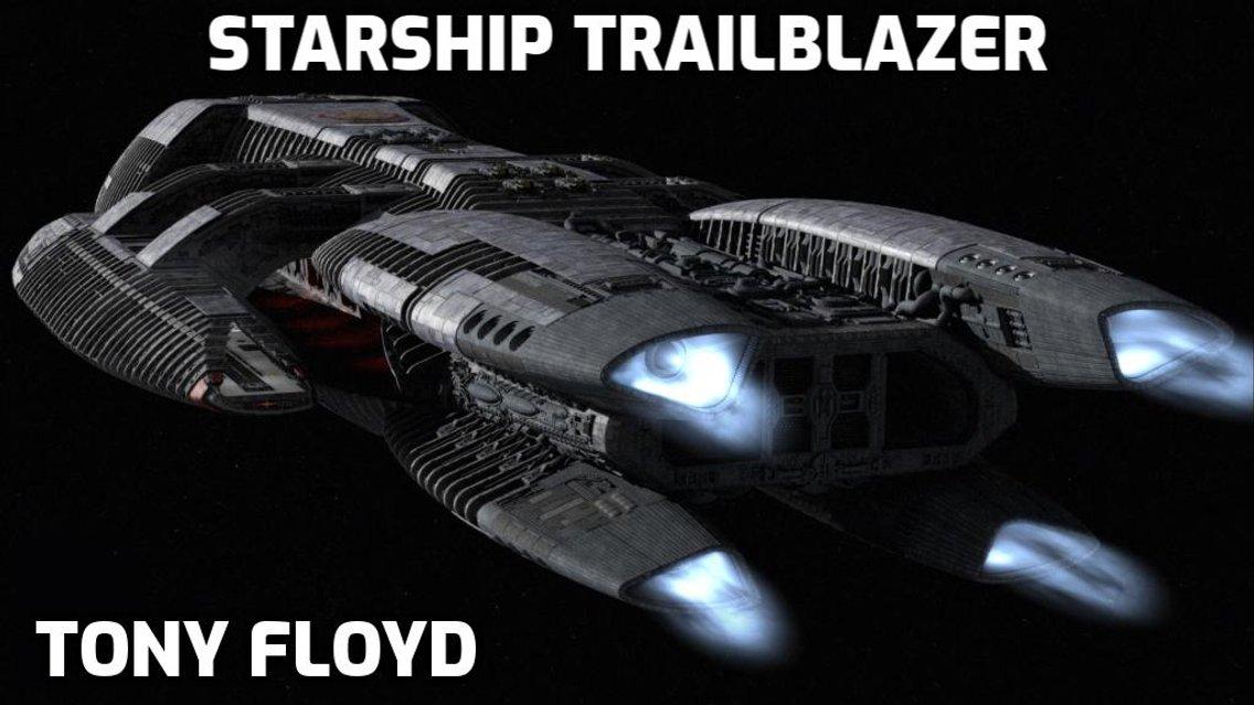Starship Trailblazer - Tony Floyd - Cover Image