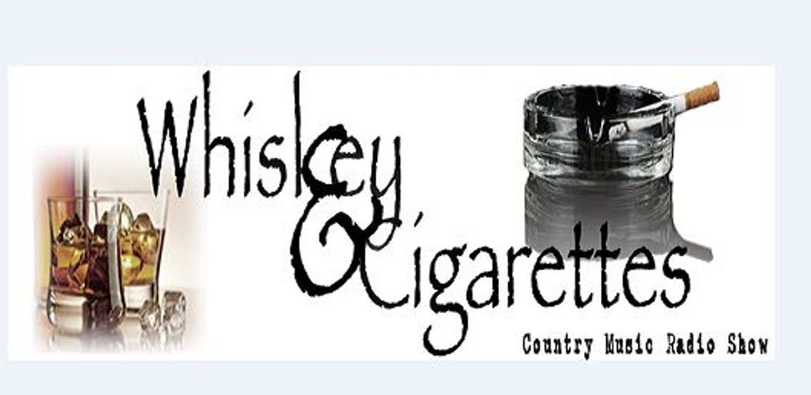 Whiskey & Cigarettes Show - Cover Image