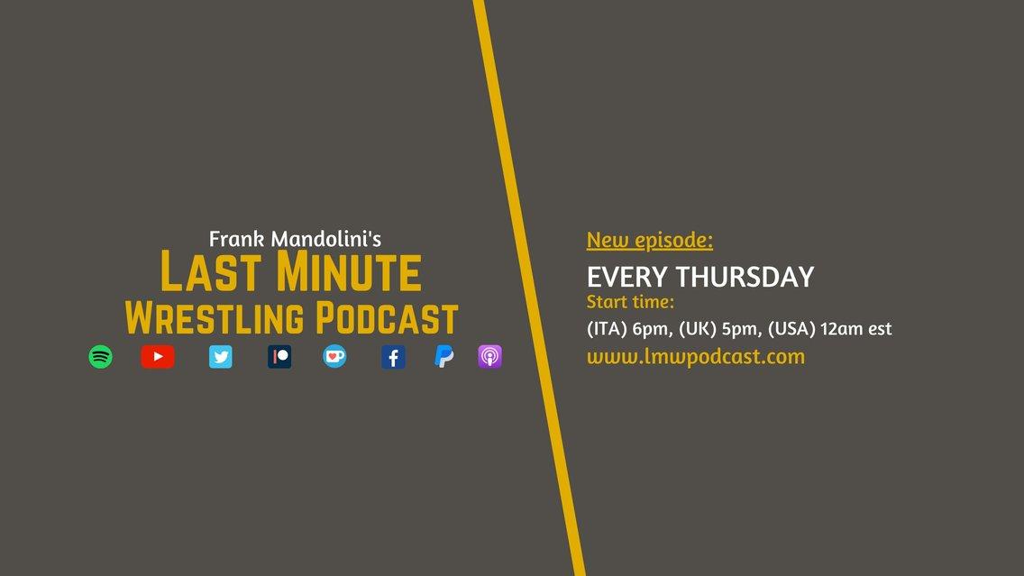 Last Minute Wrestling Podcast - imagen de portada