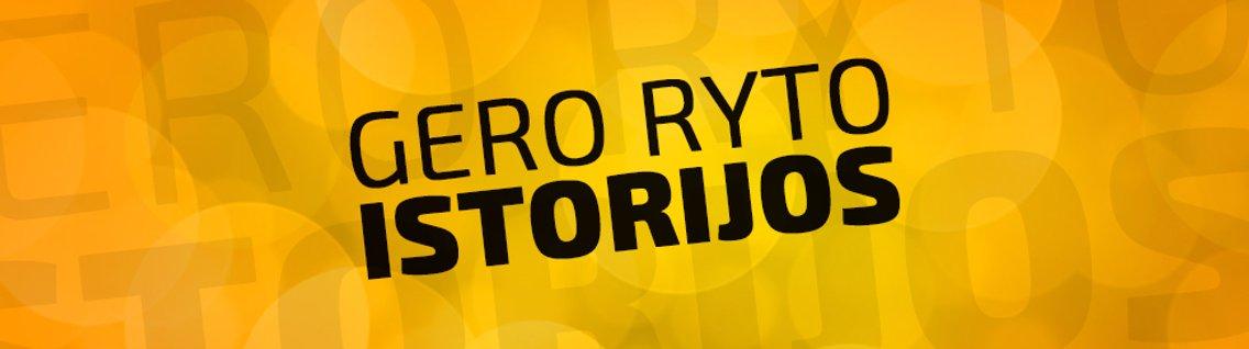 GERO RYTO ISTORIJOS - Cover Image