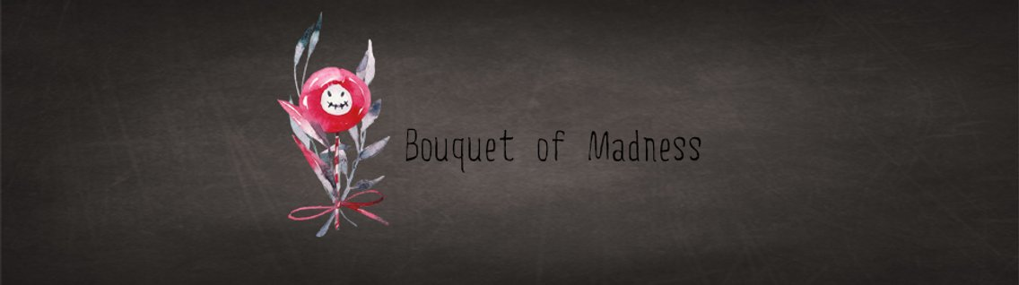 Bouquet of Madness - Cover Image