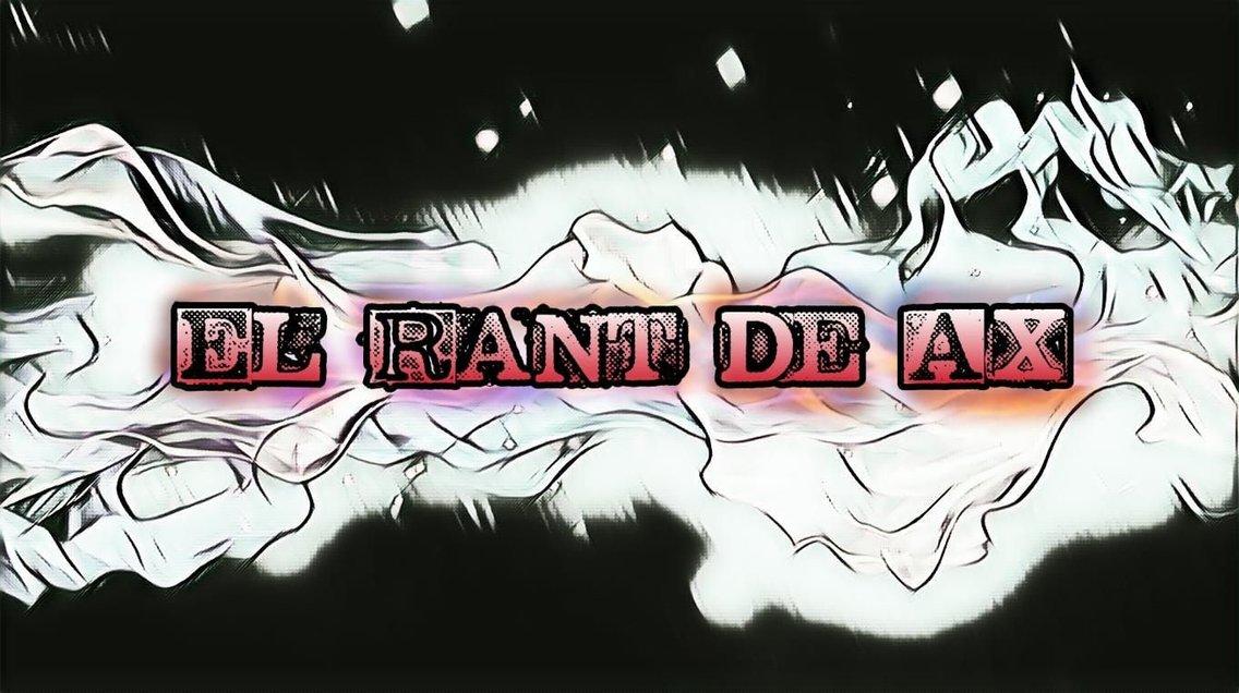 El Rant de Ax - Cover Image