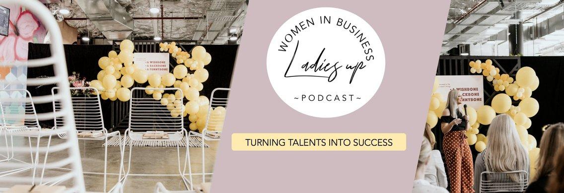 The Ladies Up Podcast - imagen de portada