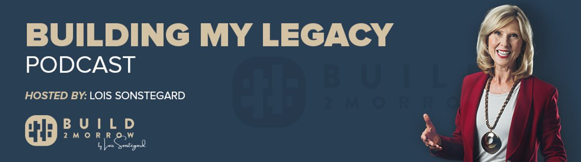 Building My Legacy - Cover Image