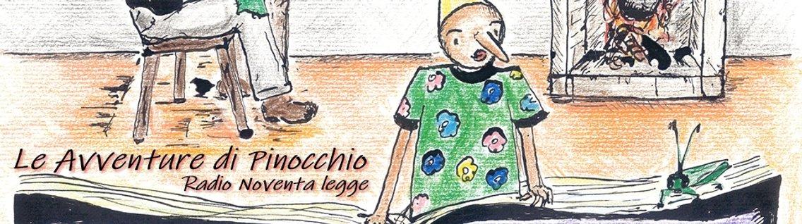 Radio Noventa Legge Pinocchio - immagine di copertina