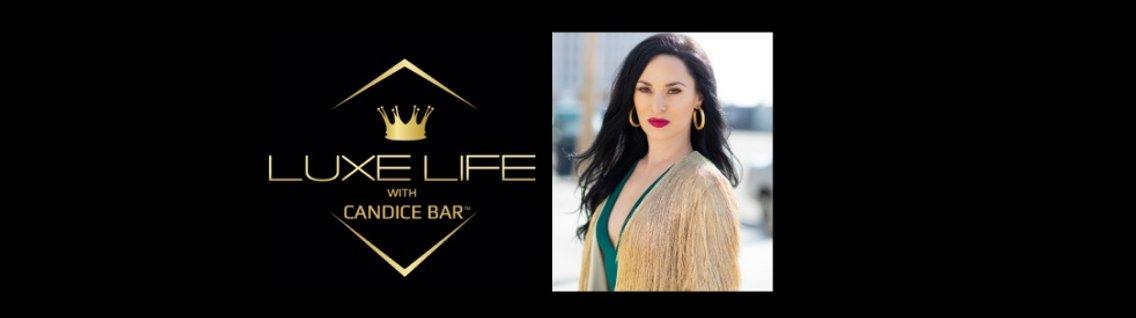 Luxe Life with Candice Bar - immagine di copertina