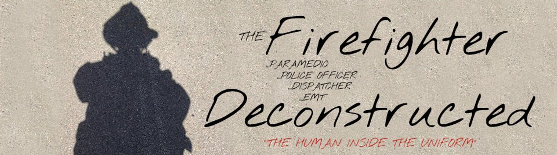 The Firefighter Deconstructed - Cover Image