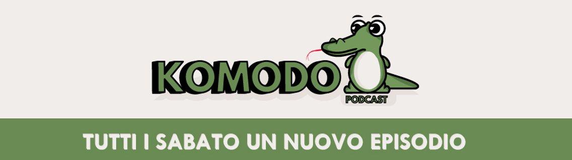 KOMODO podcast - Cover Image
