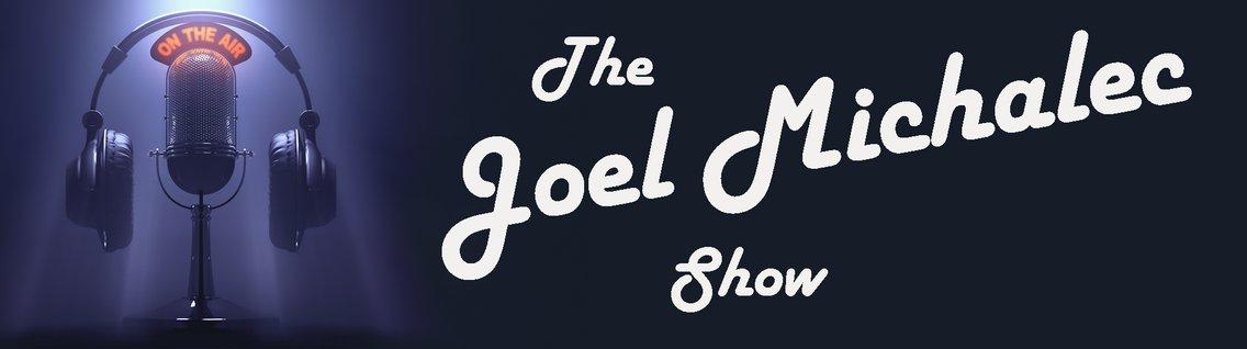 The Joel Michalec Show - Cover Image