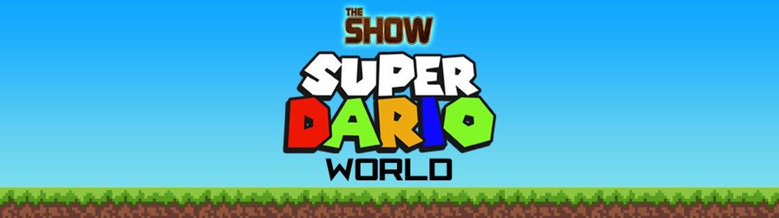 The Show Presents Super Dario World - Cover Image