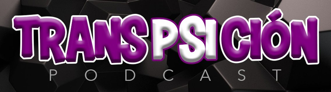 Transpsición Podcast - Cover Image
