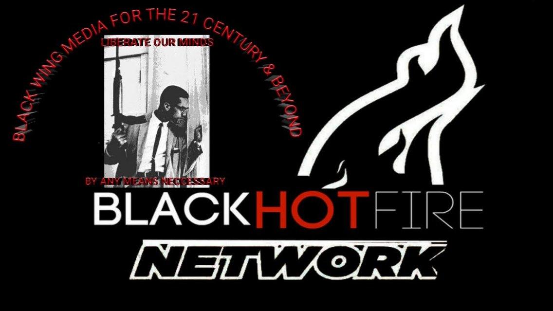 BLACK HOT FIRE NETWORK SHOW'S - immagine di copertina