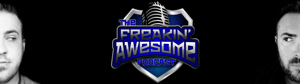 The Freakin' Awesome Podcast - Cover Image