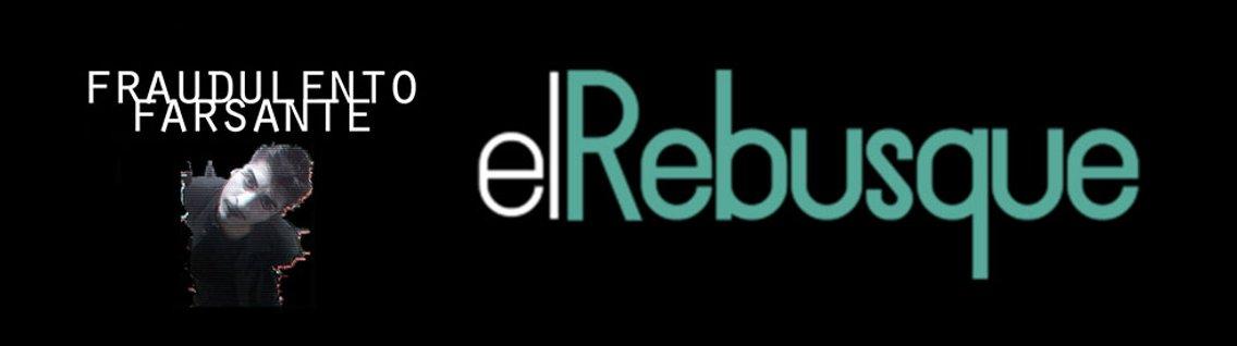 Fraudulento Farsante en #ElRebusque - immagine di copertina