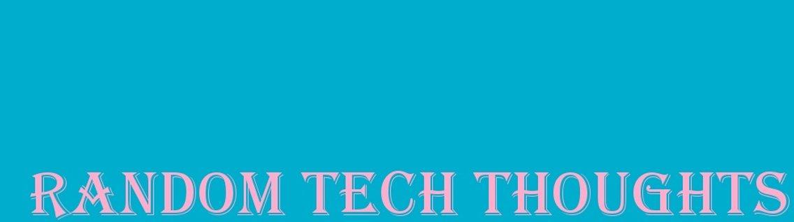 Random Tech Thoughts - immagine di copertina