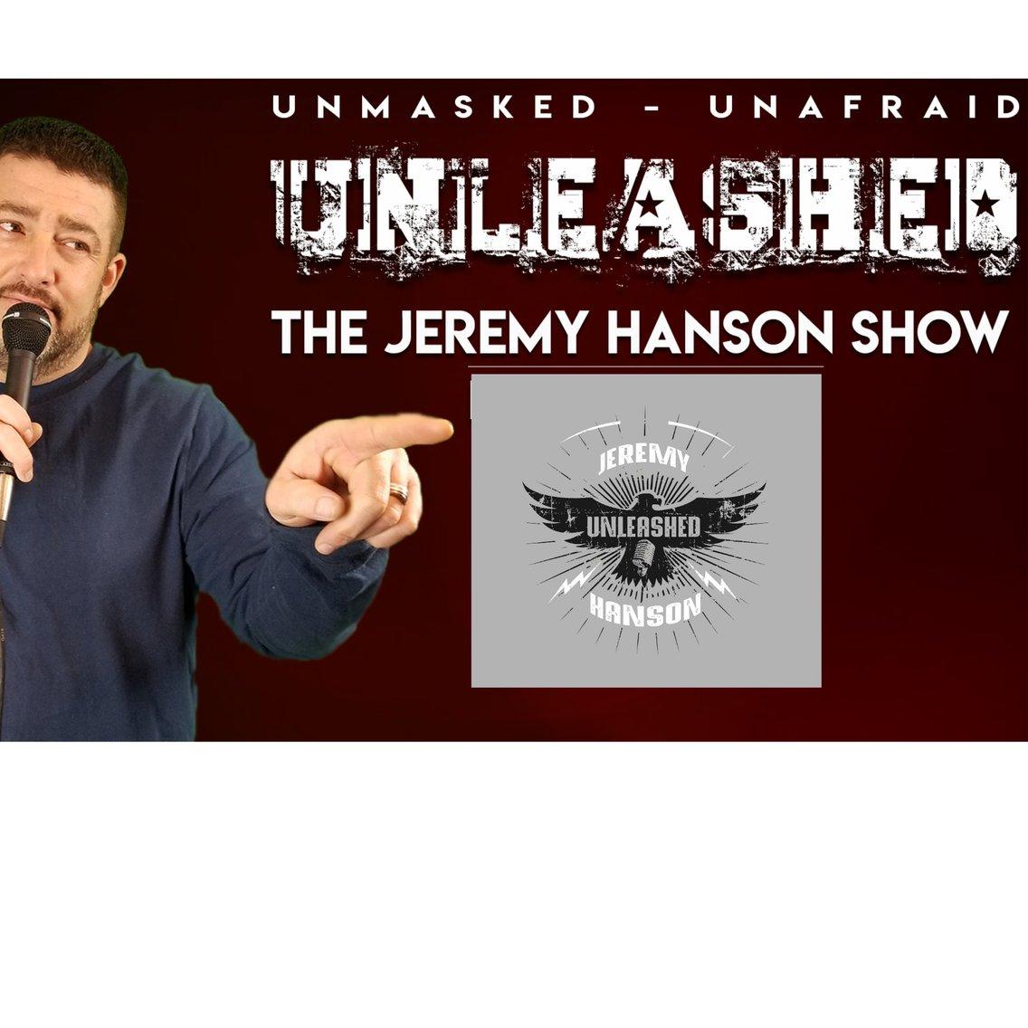 Unleashed the Jeremy Hanson show - imagen de portada