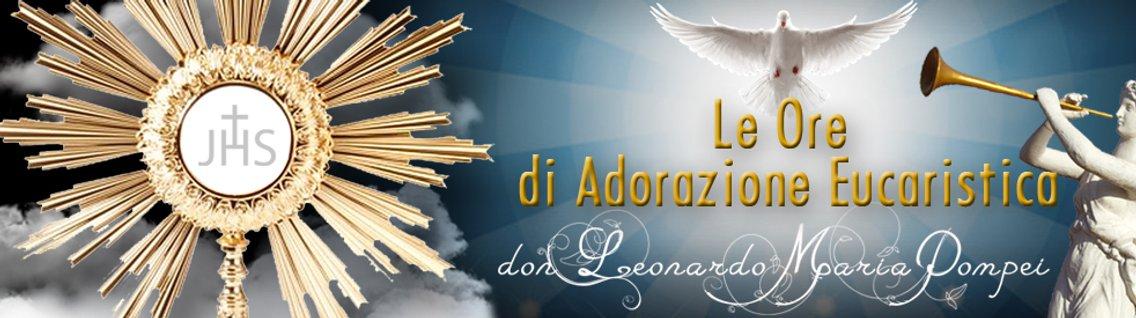 Adorazioni eucaristiche di don Leonardo Maria Pompei - immagine di copertina