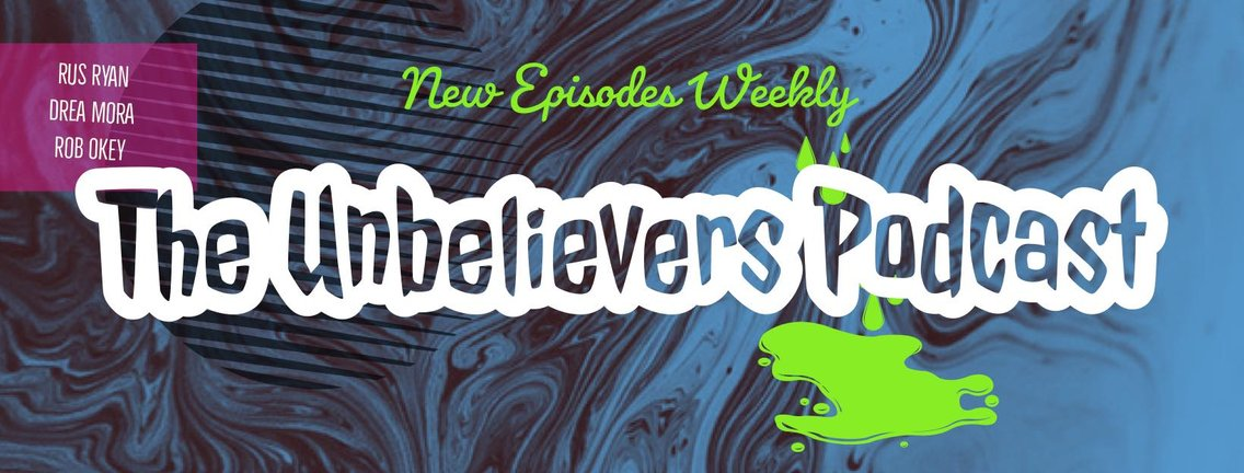 The Unbelievers Podcast - Cover Image