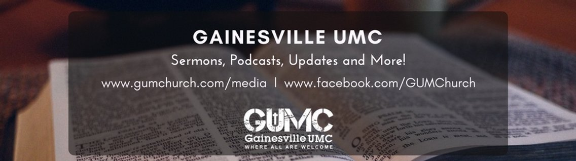 Gainesville UMC Sermons & Podcasts - Cover Image