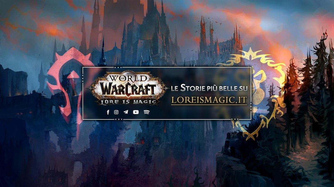 WoWCast - Il Mondo di Azeroth - immagine di copertina
