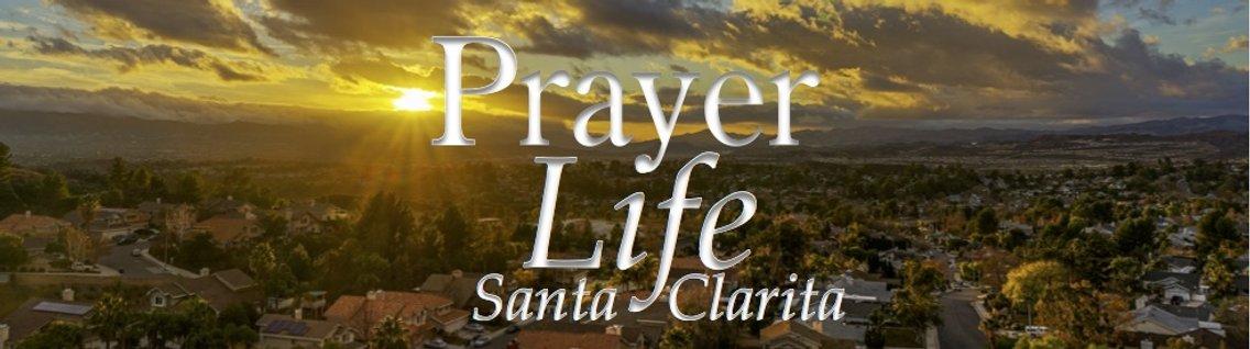 PrayerLife Santa Clarita - Cover Image