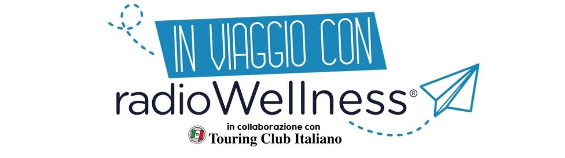 In Viaggio con Radio Wellness - imagen de portada