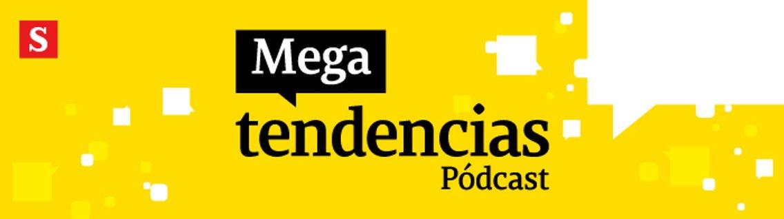 Pódcast Megatendencias - Cover Image