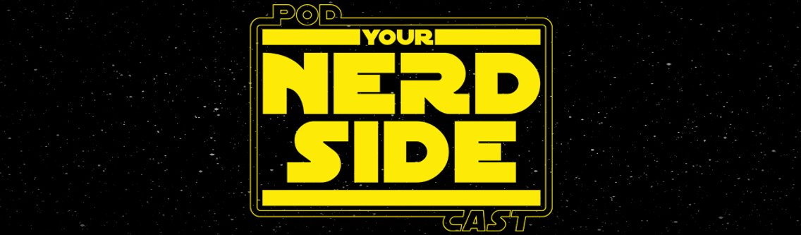 """YOUR NERD SIDE """"THE SHOW's show - Cover Image"""