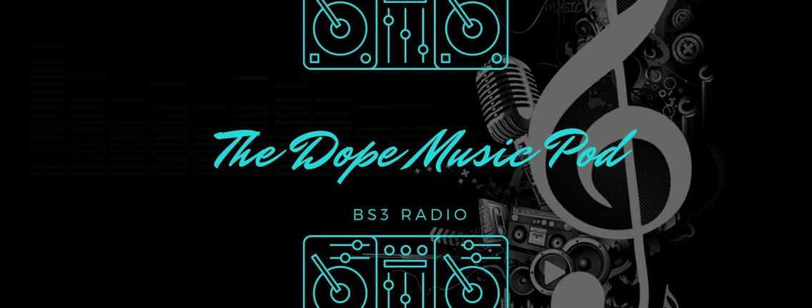 THE DOPE MUSIC POD - immagine di copertina
