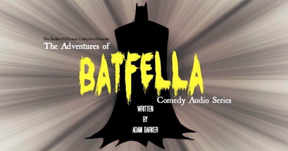 The Adventures of #BATFELLA - Cover Image