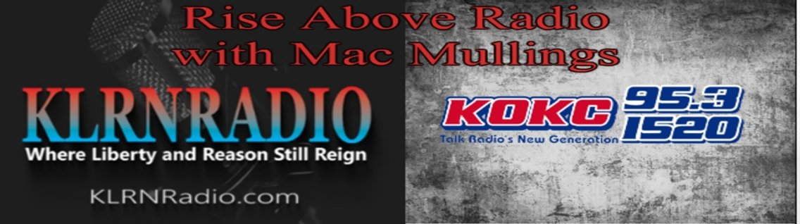 Rise Above Radio With Mac Mullings - Cover Image