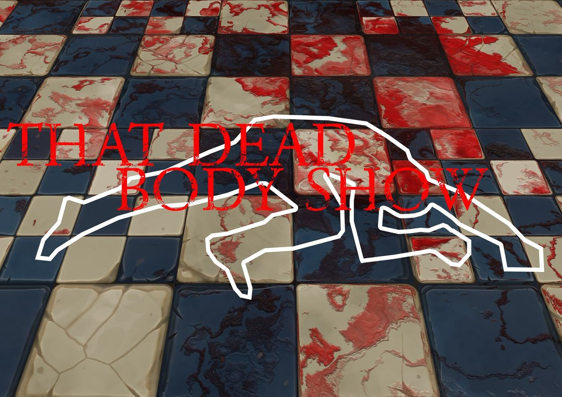 That Dead Body Show - Cover Image