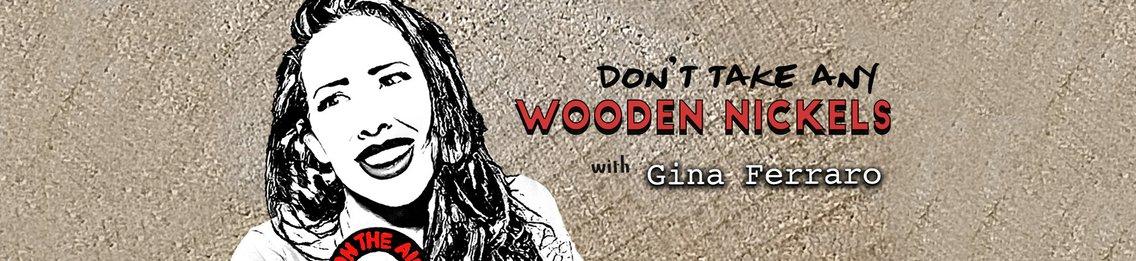 Don't Take Any Wooden Nickels - Cover Image