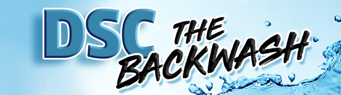 DSC Presents The Backwash - Cover Image