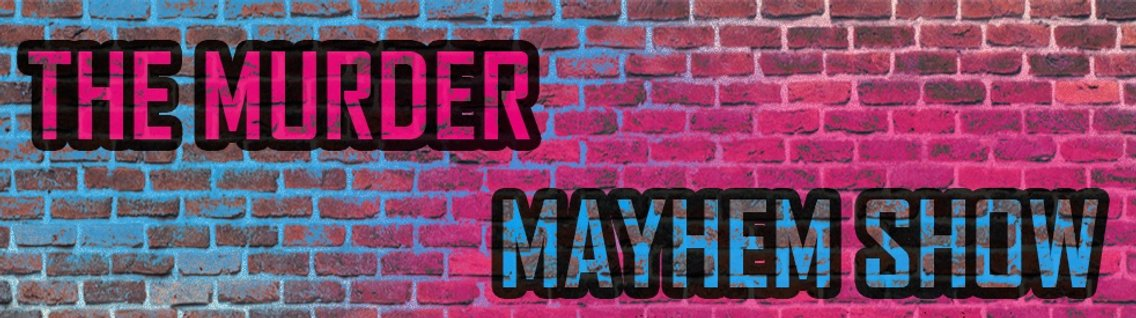 The Murder Mayhem Show - Cover Image