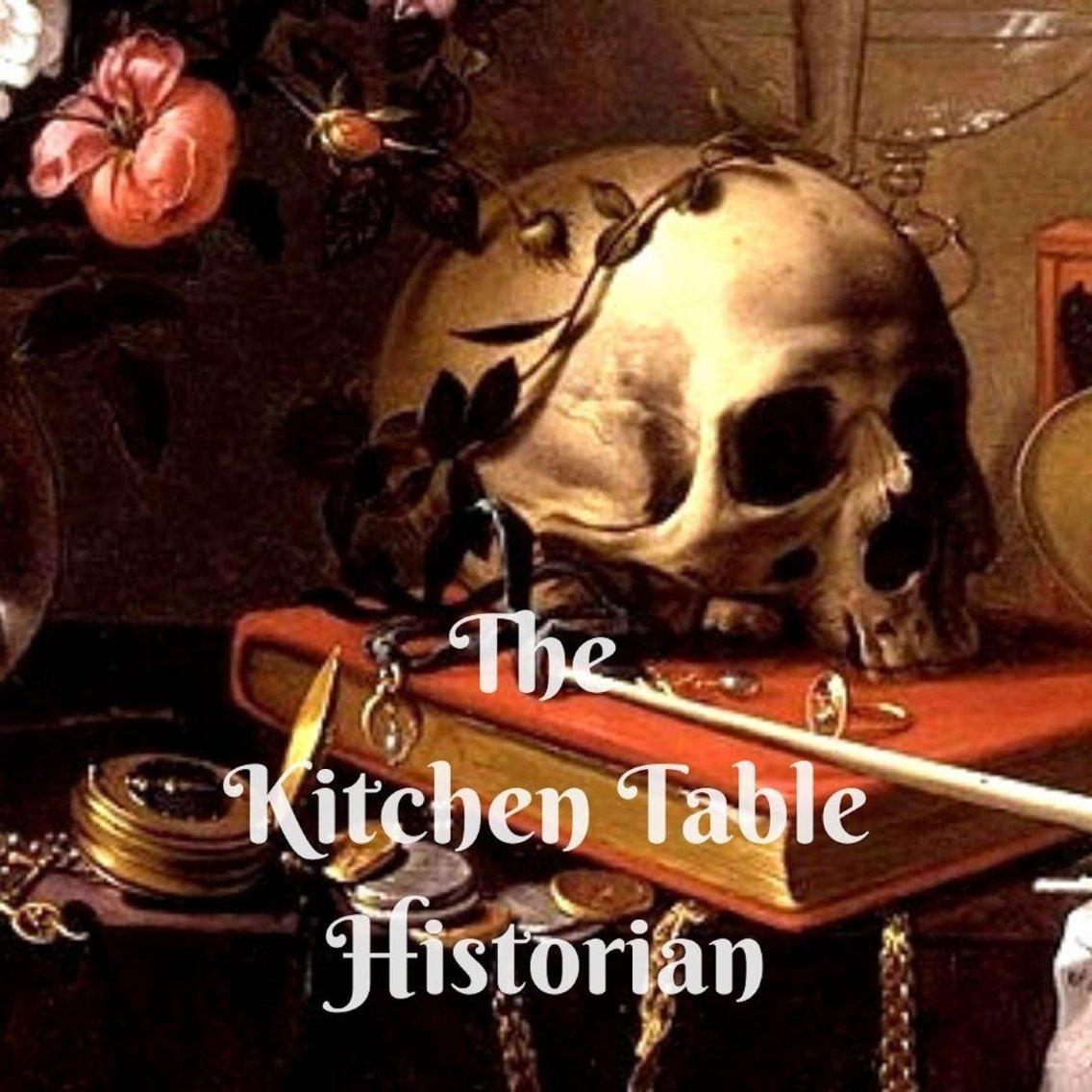 The Kitchen Table Historian - imagen de portada