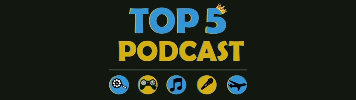 Top 5 Podcast - imagen de portada