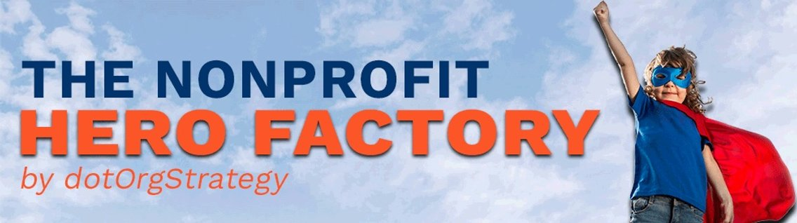 The Nonprofit Hero Factory - Cover Image