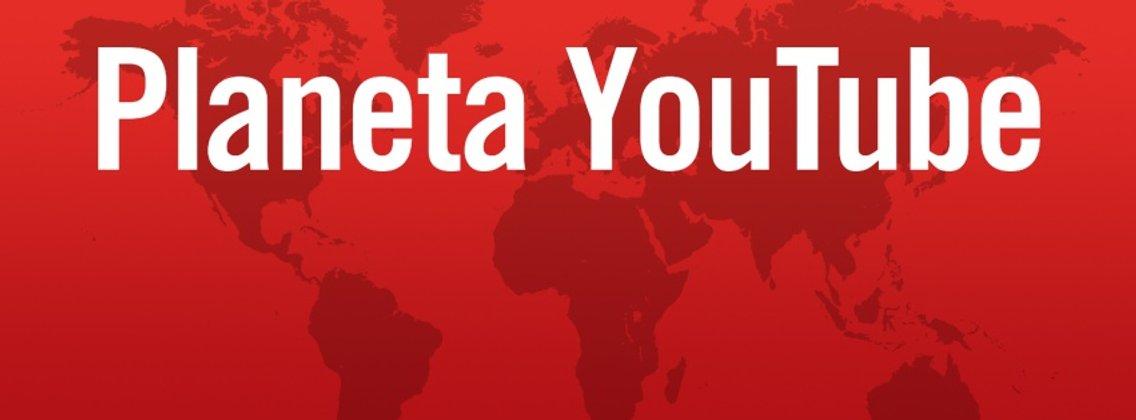 Planeta Youtube - Cover Image